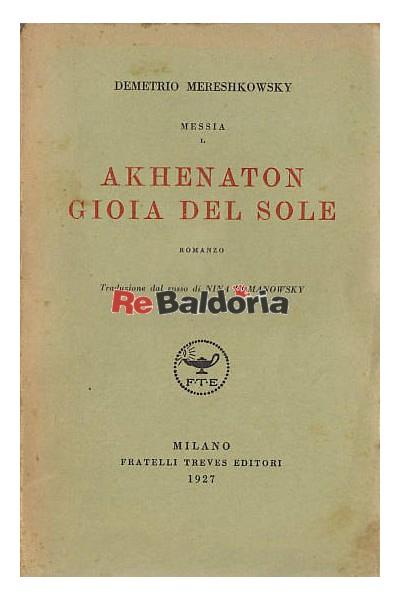 Akhenaton gioia del Sole