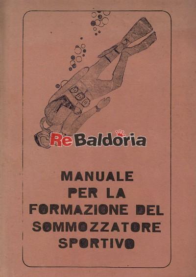 Manuale per la formazione del sommozzatore sportivo