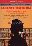 Le Feste Teatrali 7 Giugno - 3 Luglio 1983 - Mozart in Italia e il Teatro Musicale Veneto