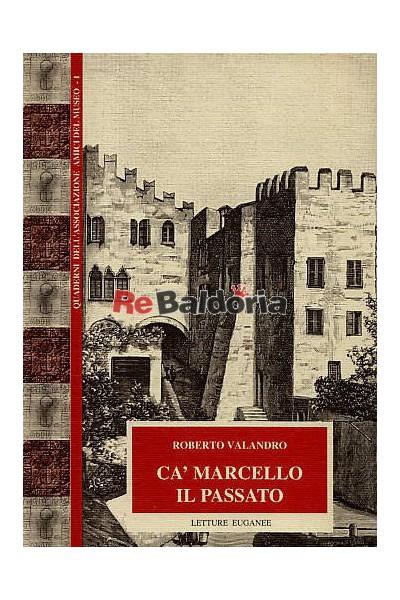 Ca' Marcello il passato