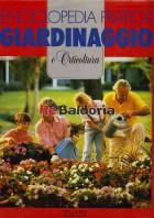 Enciclopedia pratica di giardinaggio e orticoltura