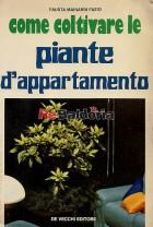 Come coltivare le piante d'appartamento