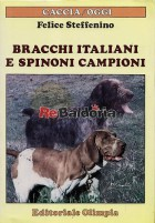 Bracchi italiani e spinoni campioni