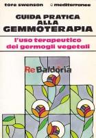 Guida pratica alla gemmoterapia - L'uso terapeutico dei germogli vegetali