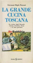 La grande cucina toscana Volume 1°