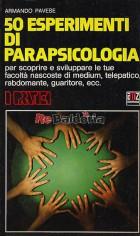 50 esperimenti di parapsicologia