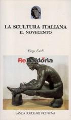 La scultura italiana Il Novecento