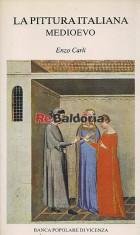 La pittura italiana Medioevo