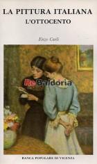 La pittura italiana l'Ottocento
