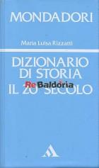 Dizionario di storia Il 20° secolo