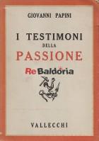 I testimoni della passione