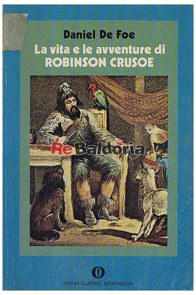 La vita e le avventure di Robinson Crusoe