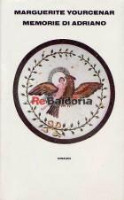 Memorie di Adriano seguite dai Taccuini di appunti (Mémoires d'Hadrien suivi de Carnets de notes de Mémoires d'Adrien)