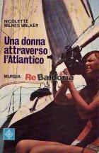 Una donna attraverso l'Atlantico (When I put out to sea)