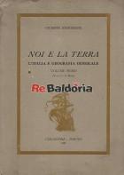 Noi e la terra L'Italia e geografia generale vol. 1 per la I e II Media