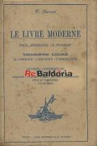 Le livre moderne pour apprendere le français Troisième cours
