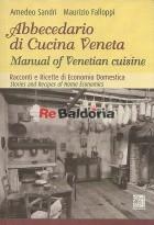 Abbecedario di Cucina Veneta Manual of Venetian cuisine