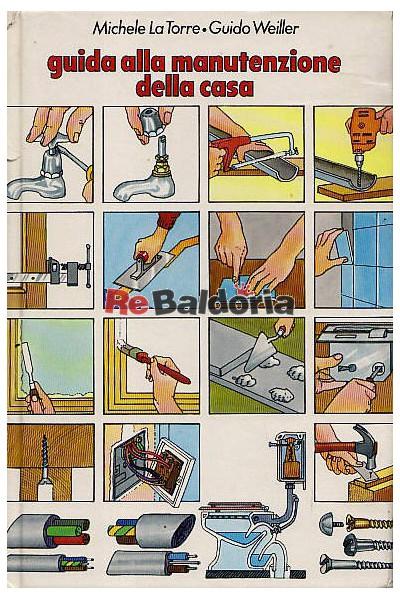 Guida alla manutenzione della casa