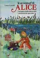 Le avventure di Alice Nel paese delle meraviglie Attraverso lo specchio