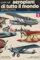Guida pratica agli aeroplani di tutto il mondo vol. 2 Dal 1919 al 1935