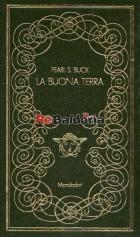 La buona terra ( The good earth )