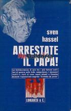 Arrestate il papa!
