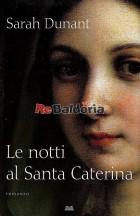 Le notti al Santa Caterina