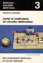 Come si costruisce un circuito elettronico