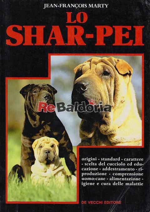 lo shar pei origini standard carattere scelta del cucciolo ed educazione addestramento. Black Bedroom Furniture Sets. Home Design Ideas