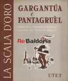 La tremenda storia dei due giganti Gargantùa e Pantagruèl