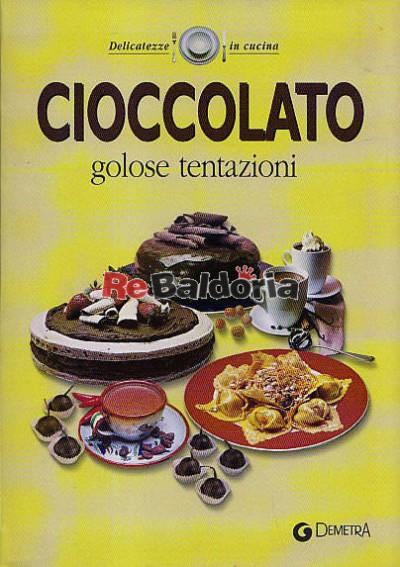 Cioccolato golose tentazione