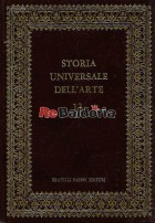 Storia universale dell'arte n. 13: Il Gotico in Germania e in Italia
