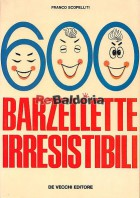 600 barzellette irresistibili
