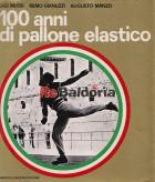 100 anni di pallone elastico