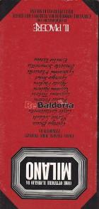 Come ottenere il meglio da Milano Angoli, persone, mode, Indirizzi introdotti da Giorgio Bocca - Mario Soldati - Carlo Castell