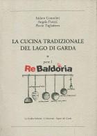 La cucina tradizionale del Lago di Garda - parte I