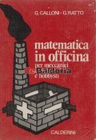 La matematica in officina per meccanici atigiani e hobbysti