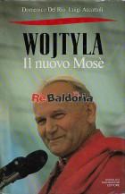 Wojtyla il nuovo Mosè