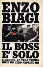 Il boss è solo