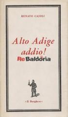 Alto Adige addio!
