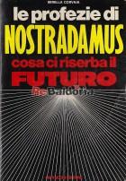 Le profezie di Nostradamus cosa ci riserba il futuro