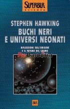 Buchi neri e universi neonati