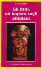 Gli Ittiti: un impero sugli altipiani