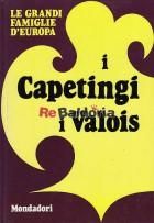 I Capetingi, i Valois
