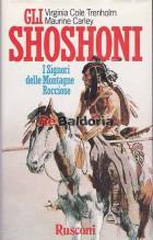 Gli Shoshoni - I signori delle Montagne Rocciose