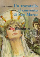 Un trovatello al convento di San Marco