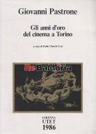 Gli anni d'oro del cinema a Torino