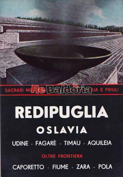 Redipuglia Oslavia - Udine - Fagaré - Timau - Aquileia - Oltre frontiera Caporetto - Fiume - Zara - Pola