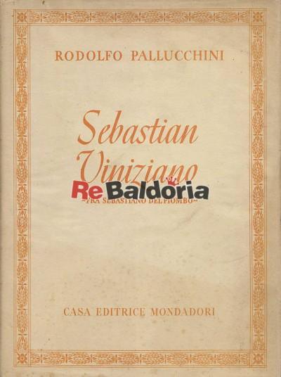 Sebastian Viniziano (fra Sebastiano del Piombo)