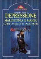 Depressione malinconia e mania Capirle e correggerle naturalmente